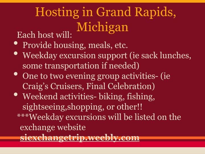 Hosting in Grand Rapids, Michigan