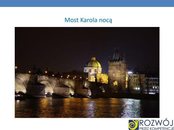 Most Karola nocą