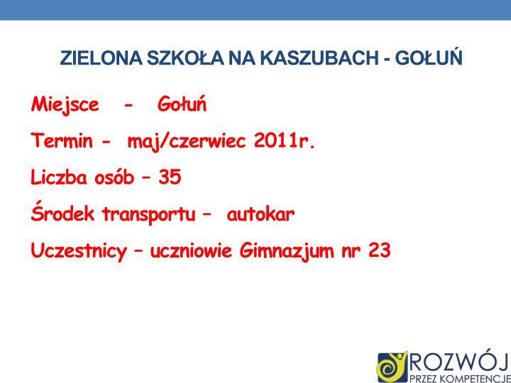 Zielona Szkoła na Kaszubach - Gołuń