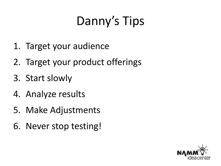 Danny's Tips