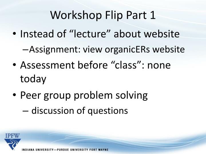Workshop Flip Part 1