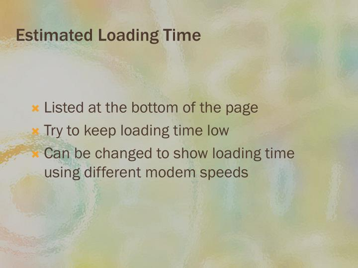 Estimated Loading Time