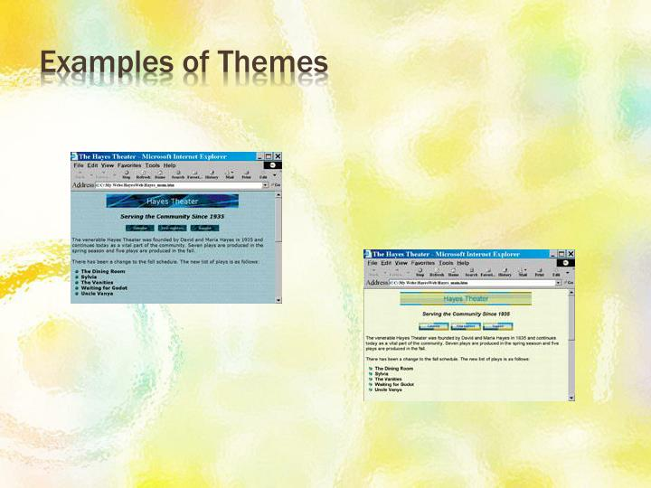 Examples of Themes
