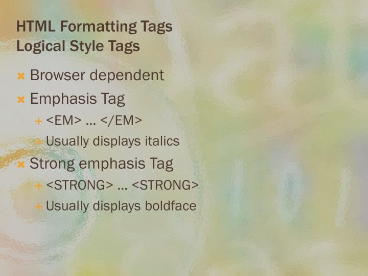 HTML Formatting Tags