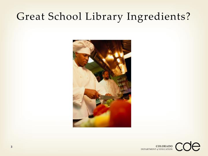 Great school library ingredients