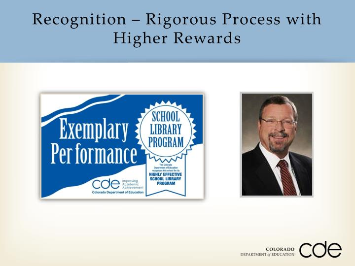 Recognition – Rigorous Process with Higher Rewards