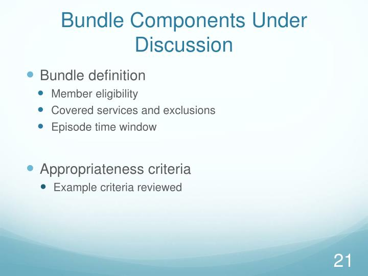Bundle Components Under Discussion