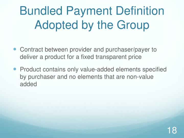 Bundled Payment Definition Adopted by the Group