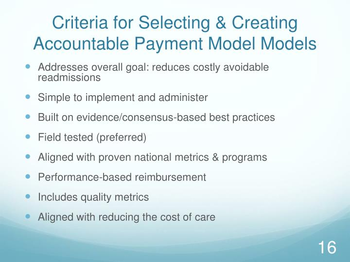 Criteria for Selecting & Creating