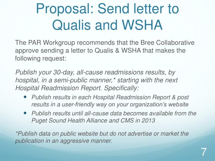 Proposal: Send letter to Qualis and WSHA