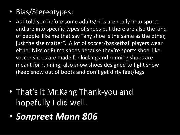 Bias/Stereotypes: