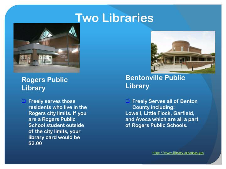 Two Libraries