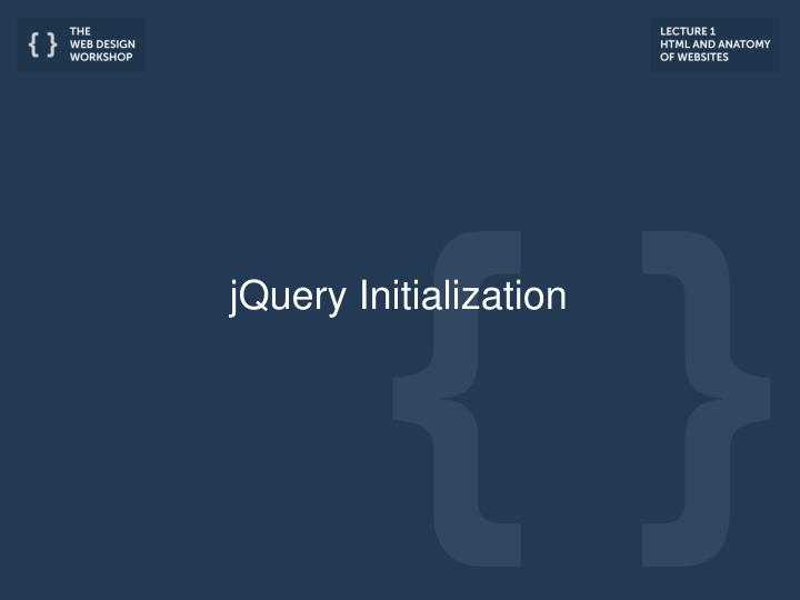 jQuery Initialization