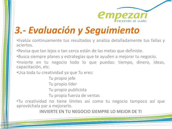 3.- Evaluación y Seguimiento
