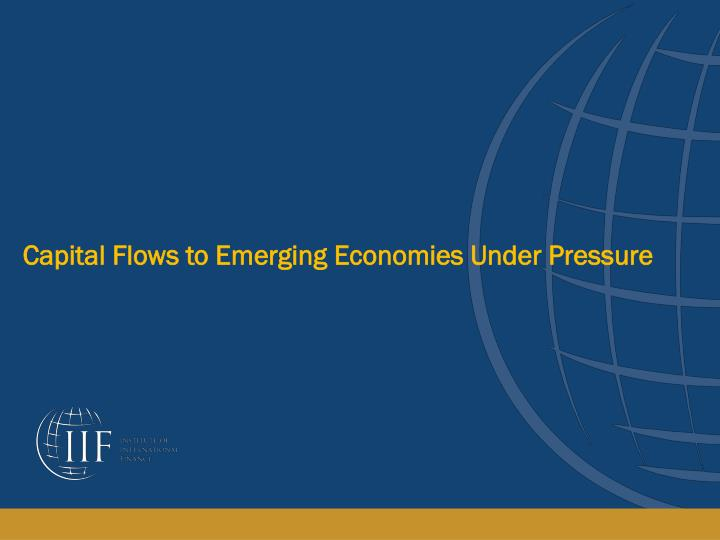 Capital Flows to Emerging