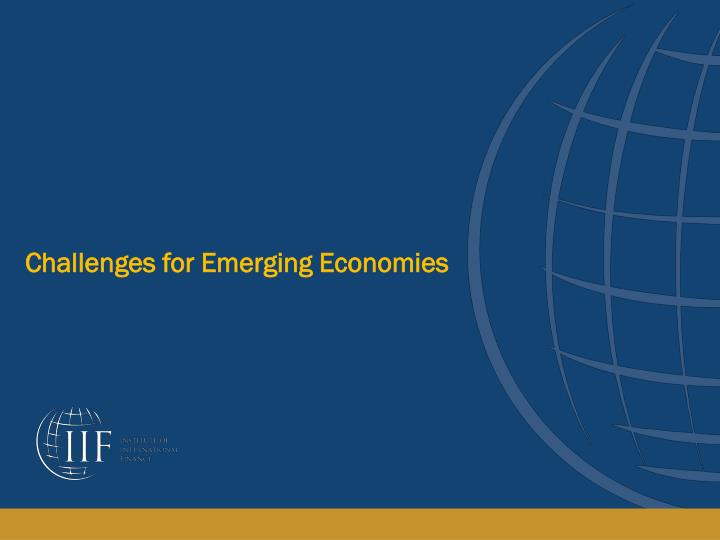 Challenges for Emerging Economies