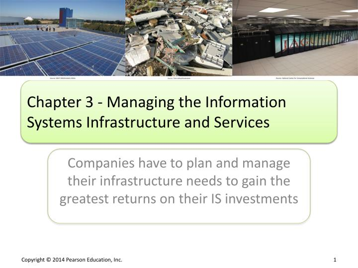 Chapter 3 managing the information systems infrastructure and services