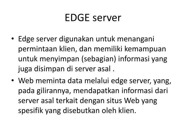 EDGE server