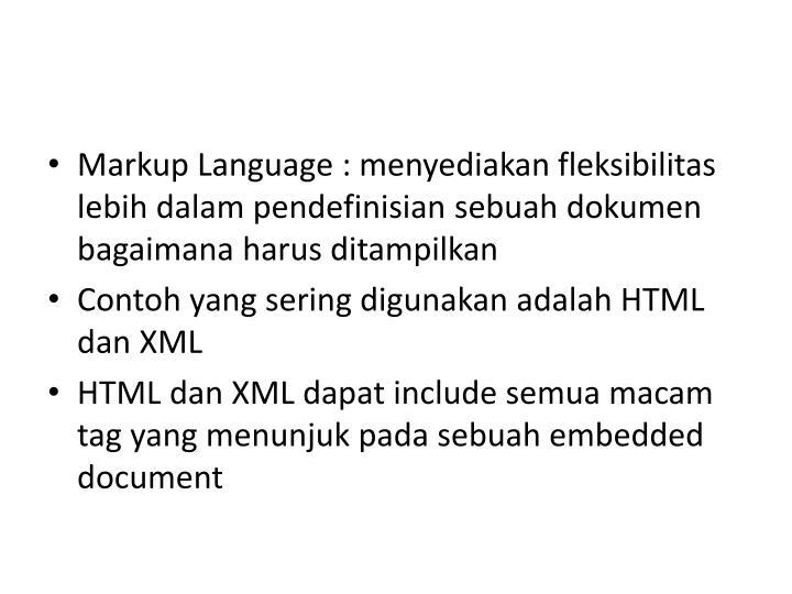 Markup Language : menyediakan