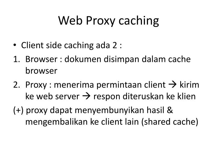 Web Proxy caching