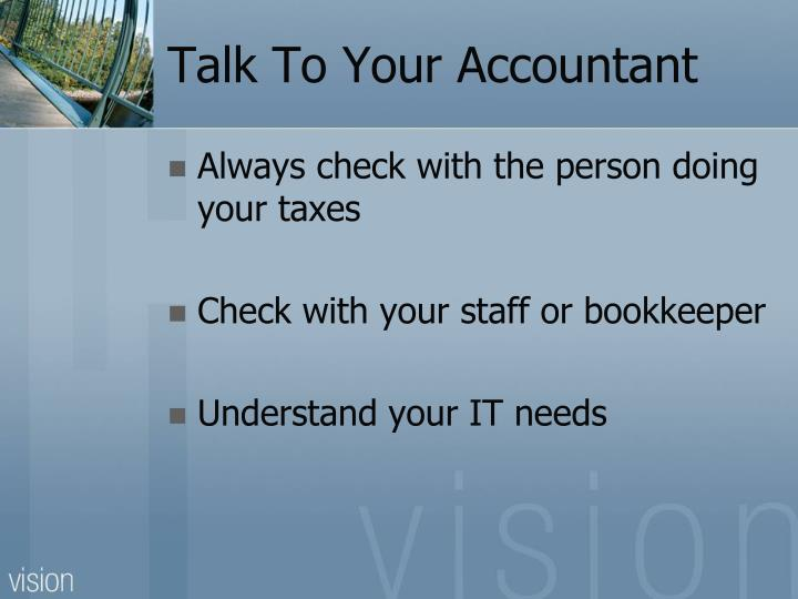 Talk To Your Accountant