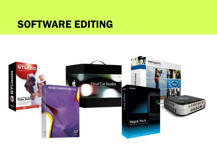 SOFTWARE EDITING