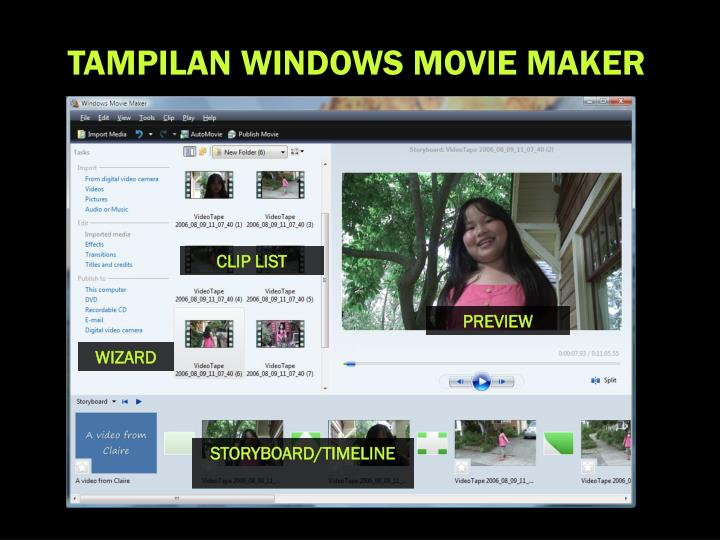 TAMPILAN WINDOWS MOVIE MAKER