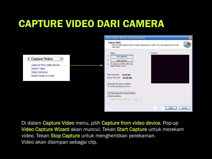 CAPTURE VIDEO DARI CAMERA