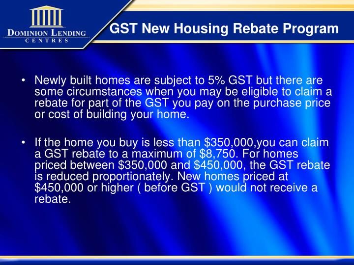 GST New Housing Rebate Program