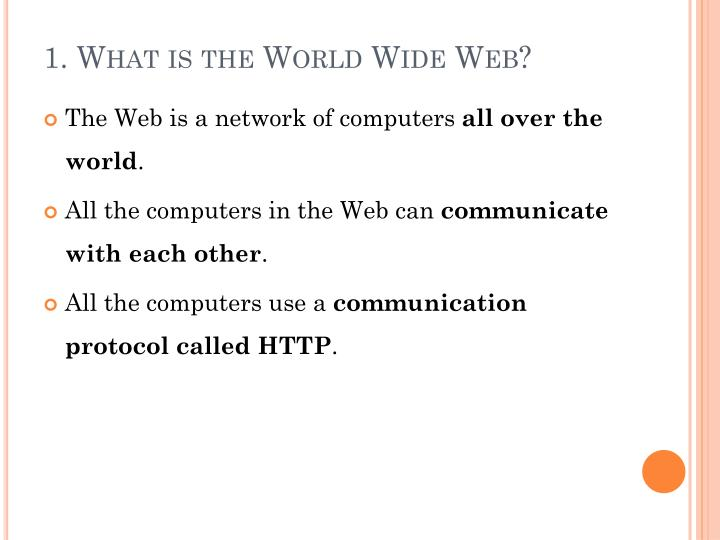 1 what is the world wide web