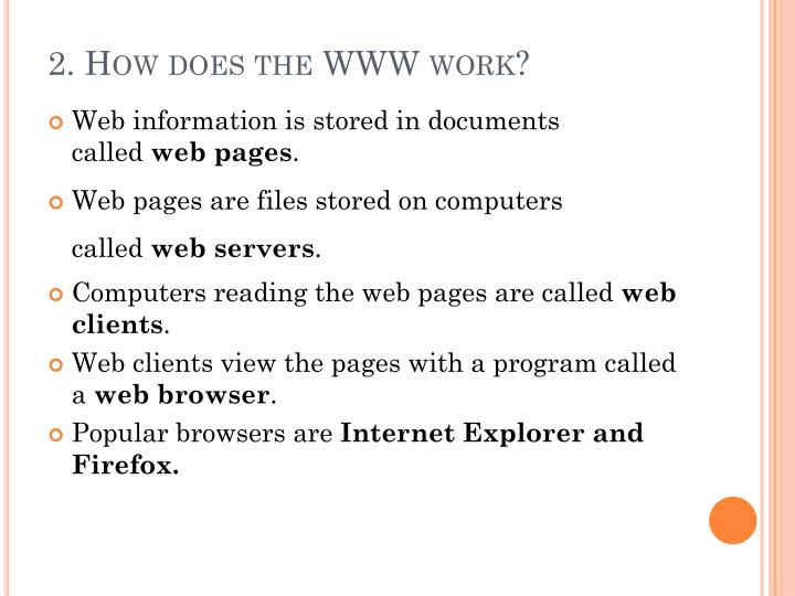 2. How does the WWW work?