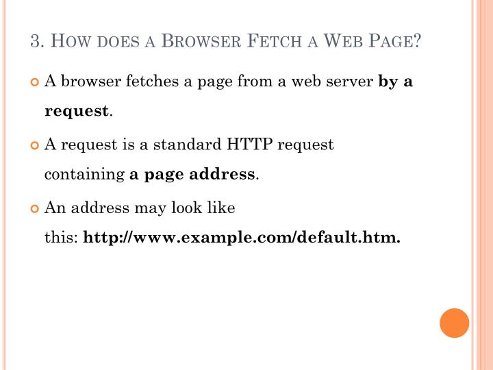 3. How does a Browser Fetch a Web Page?