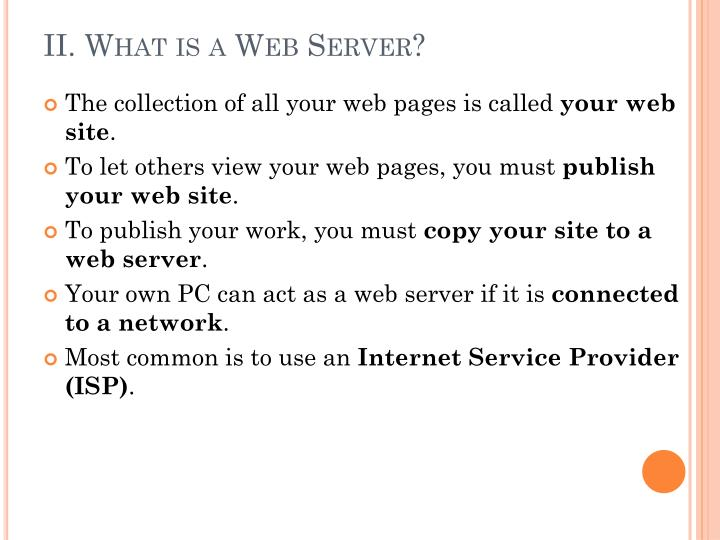 II. What is a Web Server?