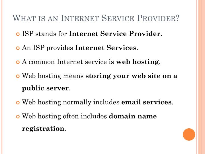 What is an Internet Service Provider?