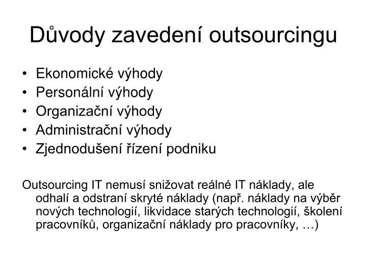 Důvody zavedení outsourcingu