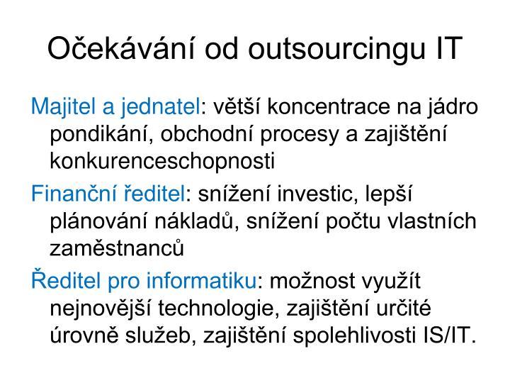 Očekávání od outsourcingu IT