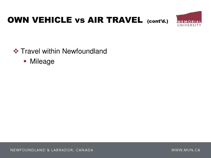 OWN VEHICLE vs AIR TRAVEL