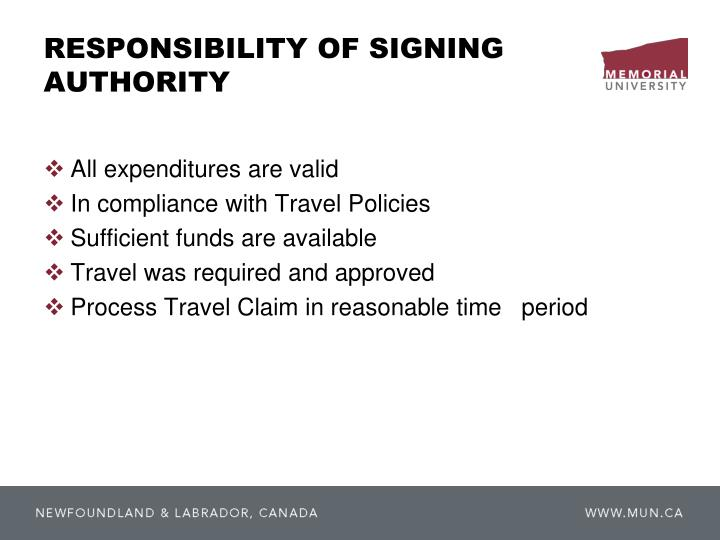 RESPONSIBILITY OF SIGNING AUTHORITY
