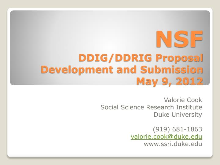 Nsf ddig ddrig proposal development and submission may 9 2012