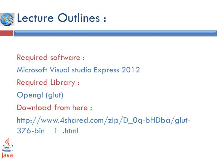 Lecture Outlines :