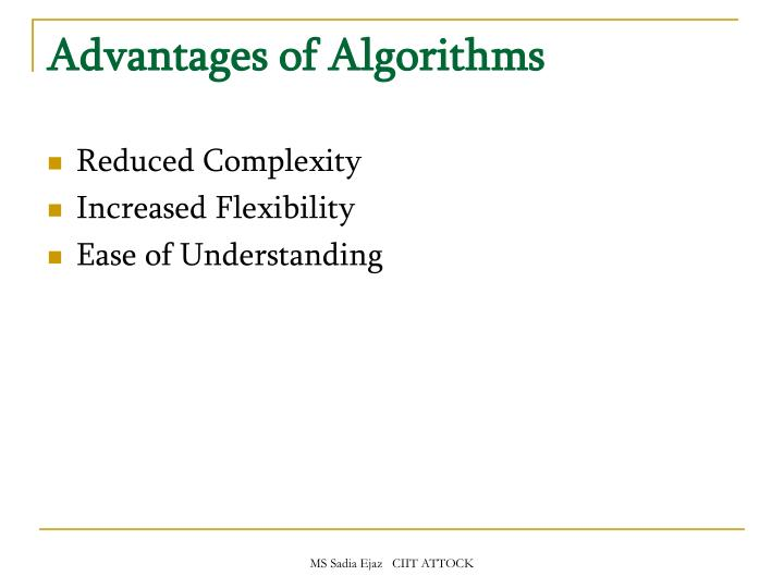 Advantages of Algorithms