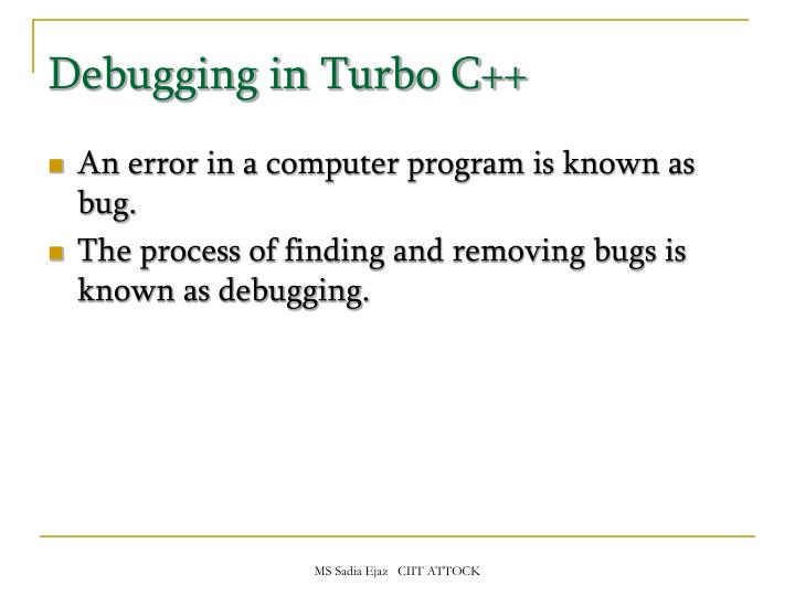 Debugging in Turbo C++