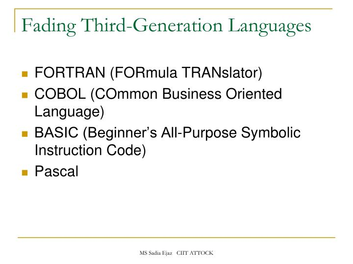 Fading Third-Generation Languages