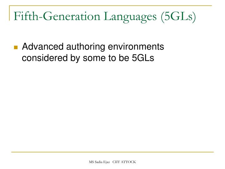 Fifth-Generation Languages (5GLs)