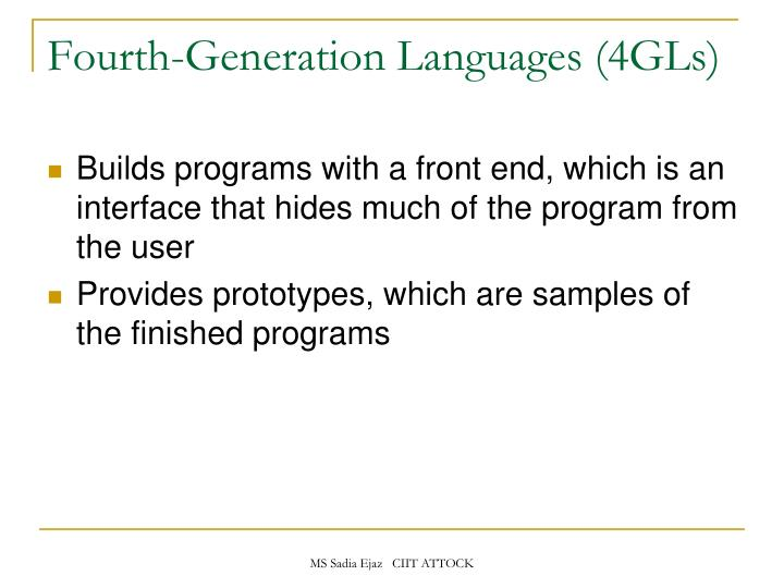 Fourth-Generation Languages (4GLs)