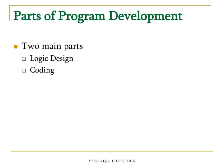 Parts of Program Development