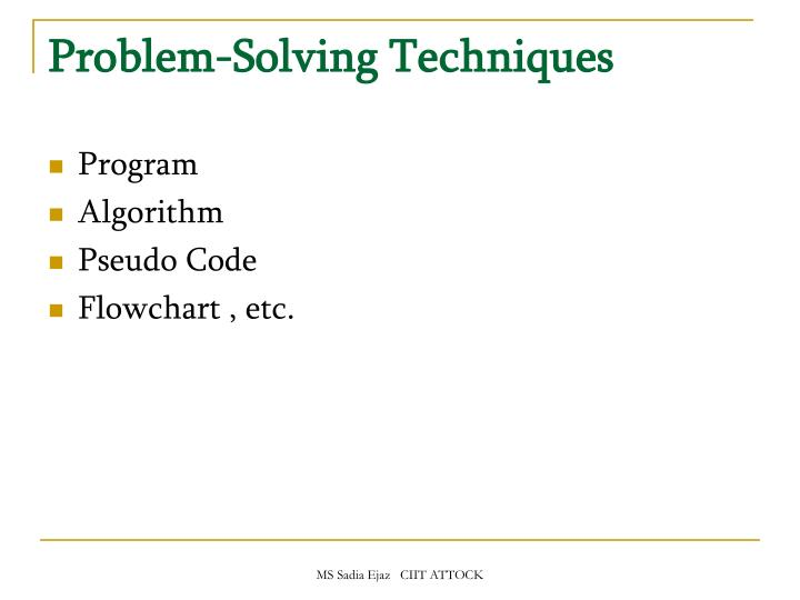 Problem-Solving Techniques