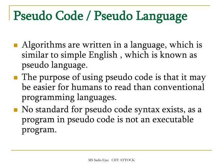 Pseudo Code / Pseudo Language