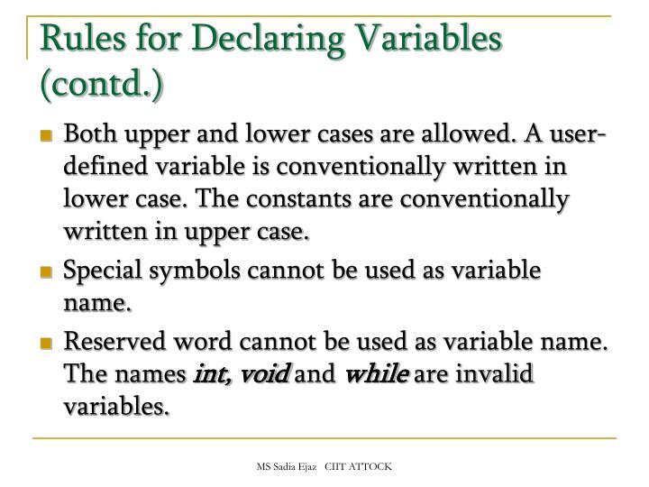 Rules for Declaring Variables (contd.)