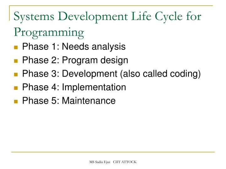 Systems Development Life Cycle for Programming